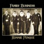 Ronnie Penque: Family Business